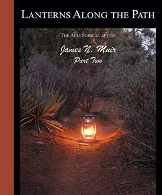 Lanterns Along the Path Part Two a book by Allegorical bronze artist James Muir